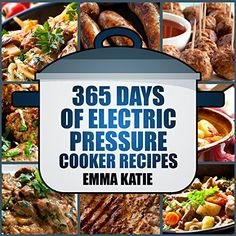 Shared via Kindle. Description: 365 Days of Electric Pressure Cooker Recipes! Today's Special Price: $0.99! (From $9.99) Over Hundreds of Mouth Watering Electric Pressure Cooker Recipes with Easy-to-Follow Directions! Pressure cooking is a cooking technique...