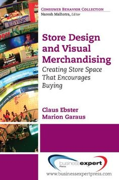 Store Design and Visual Merchandising: Creating Store Space That Encourages Buying by Marion Garaus, http://www.amazon.com/dp/B0055PKBLI/ref=cm_sw_r_pi_dp_fWj1pb1T1PXXR