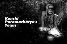 Kanchi Paramacharya's Yogas