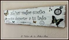 cuadros vintage con frases by karyn Vintage Country, Retro Vintage, Decoupage Vintage, Business Design, Wooden Signs, Home Deco, Diy Art, Diy And Crafts, Shabby Chic