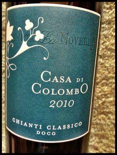 El Alma del Vino.: Tenuta La Novella Toscana Casa di Colombo Chianti Classico 2010.