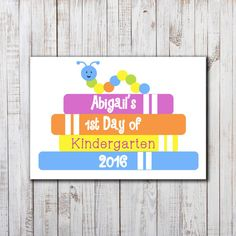 Printable Personalized First Day of School by LizzieClaireShop