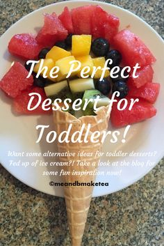 The Perfect Dessert for Toddlers! healthy alternative food and dessert or pudding ideas to ensure your kids get their 5 a day :)