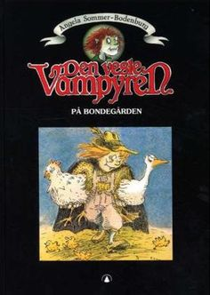 """Angela Sommer-Bodenburg - """"Den vesle vampyren på bondegården"""""""