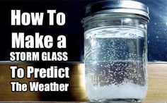 How To Make a STORM GLASS To Predict The Weather - You may not feel the approach of impending storms, but they produce changes in the atmosphere that affect chemical reactions. You can use these reactions to predict the weather using a storm glass!