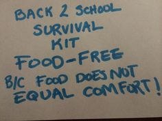 Back To School  Survival Kit ---Non Food Related--- b/c anxiety does not have to be solved with food!