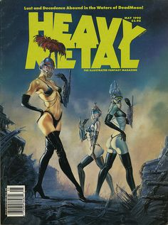 Heavy Metal - May 1990 - Cover by Dorian Vallejo Chica Heavy Metal, Heavy Metal Movie, Heavy Metal Girl, Heavy Metal Rock, Metal Magazine, Magazine Art, Magazine Covers, Science Fiction Art, Pulp Fiction