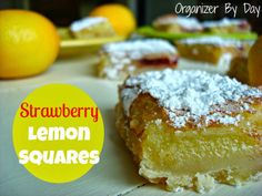 Organizer By Day: Strawberry Lemon Squares