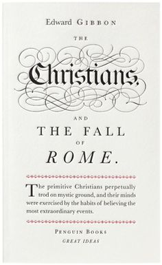 Book Cover// The Christians And The Fall Of Rome, by Edward Gibbon - Designer: Phil Baines