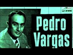 Cuando vuelvas - Pedro Vargas - YouTube