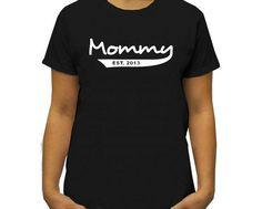 "Awesome ""MOMMY Est. 2013"" UNISEX T-shirt"