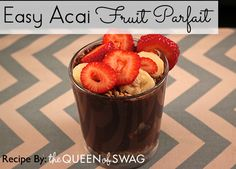 Awesome Easy Organic Acai Fruit Parfait Recipe!