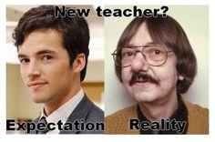 funny expectations vs reality new teacher