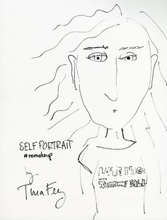Tina Fey Self-Portrait  https://www.biddingforgood.com/auction/item/b4gitem.action?id=241819766