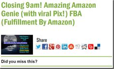 Closing 9am! Amazing Amazon Genie (with viral Pix!) FBA (Fulfillment By Amazon)