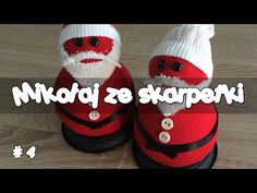 DIY Jak zrobić Mikołaja ze skarpetki | How to make a Santa Claus - YouTube