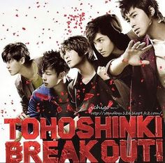 Kitty~♥ 東方神起 is ♥: DBSK - Collection 14 - Break Out!
