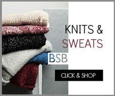 Knits & Sweats Click & Shop www.bsbfashion.com