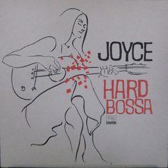 Joyce - Hard Bossa