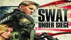 مشاهدة فيلم SWAT Under Siege 2017 مترجم