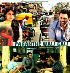 Complete cast and crew of Paranthe Wali Gali bollywood movie (2014) on zeewiki