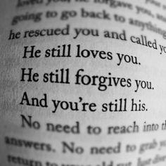He still loves you #faith
