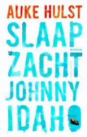 41/53 Slaap zacht Johnny Idaho – Auke Hulst - In deze roman wordt een toekomst beschreven waar ik niet op zit te wachten, maar die waarschijnlijk niet al te ver weg is. Het begin is moeizaam, maar het wordt de moeite waard!
