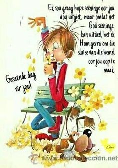 Lekker Dag, Evening Greetings, Goeie More, Afrikaans Quotes, Good Morning Wishes, Morning Greeting, Words, Messages, Sayings