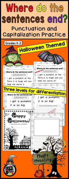 Provide your kindergarten, first, or second grade students with capitalization and punctuation practice with these differentiated (three levels) editing and writing practice sheets. Each page has two or three Halloween-themed sentences with missing capitals and punctuation. Your students' job is to figure out where the sentences end, edit the sentences, and then rewrite them with correct capitalization and punctuation, as well as neat handwriting.
