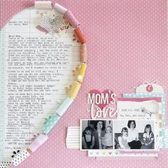 Mom's Love Layout | Leigh Ann Odynski