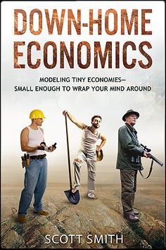 Down Home Economics - Scott Smith