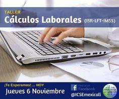 Taller de Cálculos Laborales impartido por ICSE, S.C. Mexicali, Mexico