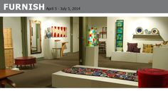 FURNISH: an exhibition of contemporary hand crafted home furnishings and accessories