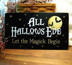 All Hallows Eve Let The Magick Begin Painted Wood Sign Halloween via Etsy
