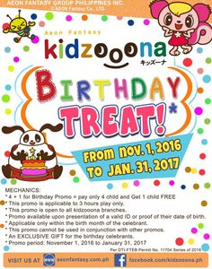 Kidzoona has a treat for November, December and January Birthday Celebrators!  Check out Kidzoona Birthday Promo!  Promo runs from November 1, 2016 to January 31, 2017.  See photo for the promo mechanics.  For more promo deals, VISIT http://mypromo.com.ph/! SUBSCRIPTION IS FREE! Please SHARE MyPromo Online Page to your friends to enjoy promo deals!