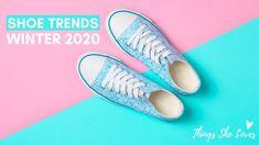 Shoe Trends Winter 2020 | Trendy Shoe Styles for Women