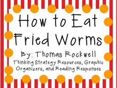How to eat fried worms project cook book with 20 worm recipes how to eat fried worms by thomas rockwell characters plot setting ccuart Choice Image