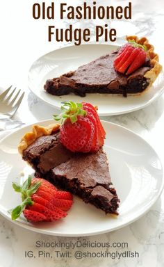 A cross between fudge and a wet brownie, this delicious Old Fashioned Fudge Pie is a perfect foil for fresh berries or freshly whipped cream. #shockinglydelicious #chocolatepie #chocolate  #easypierecipe