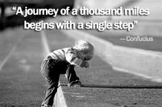 """Quotes for Motivation and Inspiration QUOTATION - Image : As the quote says - Description Motivational Quote for """"A journey of a thousand miles Motivational Quotes For Depression, Positive Quotes, Inspirational Quotes, Motivational Thoughts, Motivational Monday, Uplifting Quotes, Congratulations Quotes, Daily Quotes, Great Quotes"""