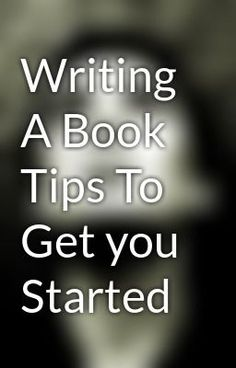 "Read ""Writing A Book Tips To Get you Started"" #non-fiction #random"