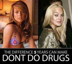 Don't do drugs. This should be a sponsor for Red Ribbon Week.