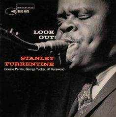 Look Out! Stanley Turrentine. Blue Note