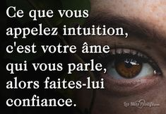 Faites confiance à votre intuition