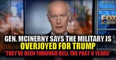 VIDEO : Gen. McInerney Says Military Has Gone Through Hell, Relieved Trump is Taking Over – TruthFeed  12/23/16