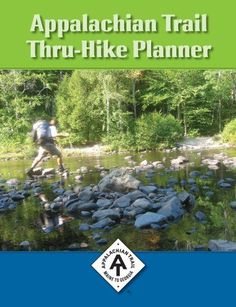 Appalachian Trail Thru-Hike Planner.