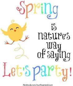 Spring quote via www.Facebook.com/SurfingRainbows