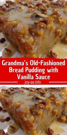 Old-Fashioned Bread Pudding with Vanilla Sauce - Old-Fashioned Bread. -Grandma's Old-Fashioned Bread Pudding with Vanilla Sauce - Old-Fashioned Bread. - Grandma's Old Fashioned Bread Pudding with Vanilla Sauce Easy Vanilla Cake Recipe, Easy Cake Recipes, Ww Recipes, Bread Recipes, Dessert Recipes, Cooking Recipes, Recipies, Homemade Desserts, Old Fashioned Bread Pudding