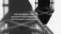 We can guarantee to give you your desired tolerance and consistency on bars. Talk to us!