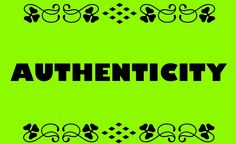 Authenticity: The Key to Inbound and Internet Marketing