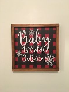 This is a beautiful rustic wooden framed sign. It is 13 x 13 with red and black buffalo plaid background and the saying is put on with permanent vinyl. Great Christmas and winter decor Plaid Christmas, Outdoor Christmas, Christmas Balls, Christmas Time, Christmas Ideas, Christmas Shadow Boxes, Christmas Budget, Amazon Christmas, Victorian Christmas